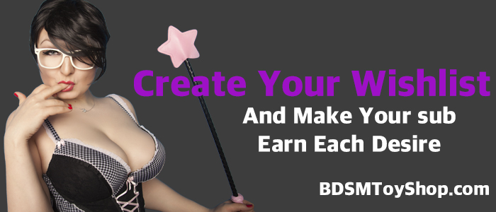 Create Your Wishlist at the BDSM Toy Shop