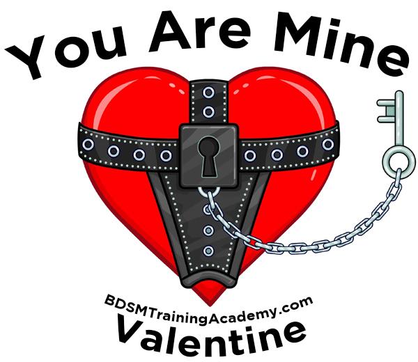 You Are Mine Kinky BDSM Valentine